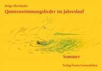 Quintenstimmungslieder im Jahreslauf Sommer
