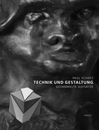 Paul Schatz - Technik und Gestaltung