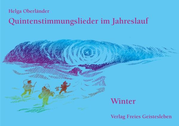 Quintenstimmungslieder im Jahreslauf Winter