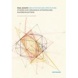 Paul Schatz - Architektur und Umstülpung